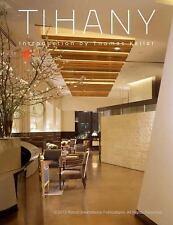 Tihany: Iconic Hotel and Restaurant Interiors, , Tihany, Adam D., Good, 2014-03-