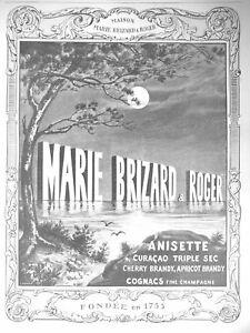 PUBLICITE-DE-PRESSE-1913-MARIE-BRIZARD-amp-ROGER-ANISETTE-CURACAO-TRIPLE-SEC