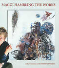 Maggi Hambling the Works by Mr. Andrew Lambirth (Paperback, 2014)