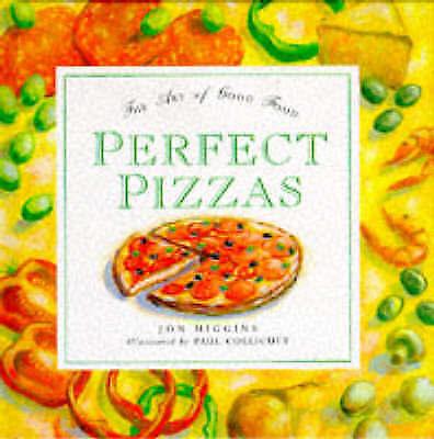 (Good)-Perfect Pizzas: The Art of Good Food (Board book)-Jon Higgins-1855017733