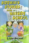 Sideways Stories From Wayside School by Louis Sachar 9780688160869