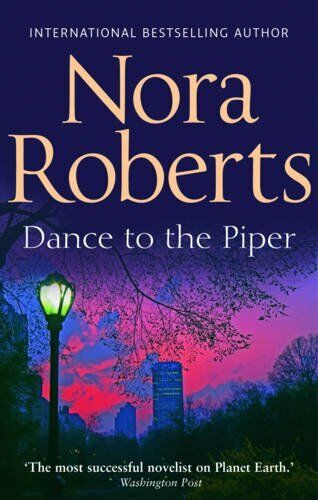 Dance To The Piper-Nora Roberts, 9780263887563