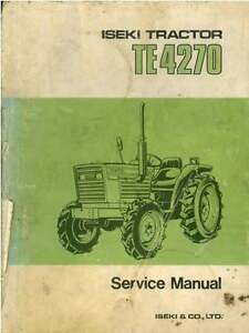iseki tractor te4270 workshop service manual ebay rh ebay com Iseki Tractor Parts Iseki TS1610 Parts