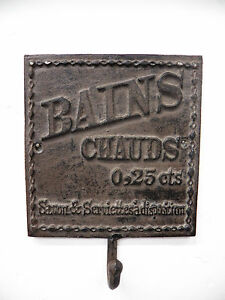 """Vintage Look Cast Iron """"Bains Chauds"""" French Hot Bath Towel Robe Hook Plaque"""