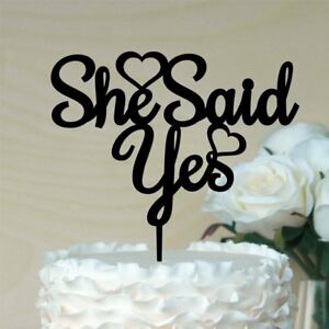 039530f77a0 Image is loading She-Said-Yes-Cake-Topper-Engagement-Party-Bridal-