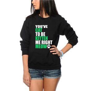 photos officielles nouveaux produits pour ramassé Détails sur Vous avez Cat Chaton droit Meow dames pull homme-Noir & Gris  Sweat-shirt- afficher le titre d'origine