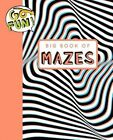 Go Fun! Big Book of Mazes 2 by Andrews McMeel Publishing LLC (Paperback / softback, 2015)