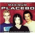 Placebo - Maximum (2003)