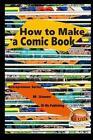How to Make a Comic Book by M Usman, John Davidson (Paperback / softback, 2015)