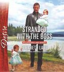Stranded with the Boss by Elizabeth Lane (CD-Audio, 2015)