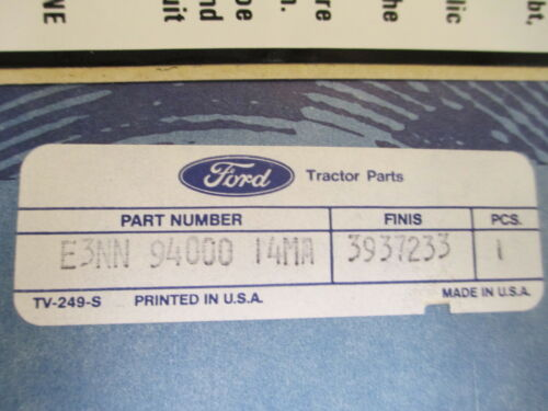 FORD NEW HOLLAND LOADER WARNING DECAL E3NN9400014MA OEM NEW BACKHOE TRACTOR