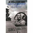 Once Upon a Time Mr. Greenan's Flying Stories 9781440105524 Greenan Book
