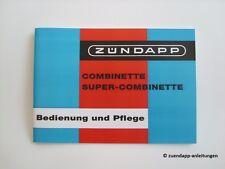 Bedienungsanleitung Zündapp Combinette Typ 428-010, Super Combinette Typ 433-022