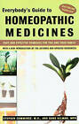 Everybody's Guide to Homeopathic Medicines: Safe and Effective Remedies for You and Your Family by Dana Ullman, Stephen Cummings (Paperback, 1999)
