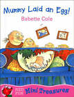 Mummy Laid an Egg by Babette Cole (Paperback, 2000)