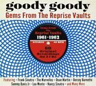 Various Artists - Goody Goody (Gems from the Reprise Vaults, 2013)