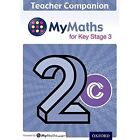 MyMaths: for Key Stage 3: Teacher Companion 2C by Chris Green (Mixed media product, 2014)