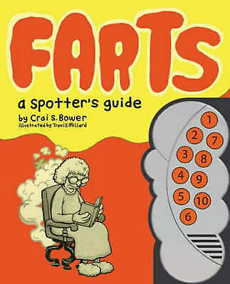 1 of 1 - Farts: A Spotter's Guide, Crai Bower, Travis Millard, Very Good Book
