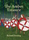 The Amber Treasure by Richard John Denning (Hardback, 2010)