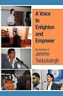 A Voice to Enlighten and Empower by Jerome Teelucksingh (Paperback / softback, 2012)