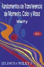 Fundamentos de Transferencia de Momento de James R. Welty