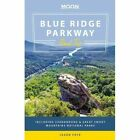 Moon Blue Ridge Parkway Road Trip: Including Shenandoah & Great Smoky Mountains National Parks by Jason S. Frye (Paperback, 2015)