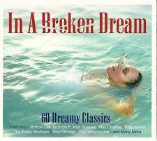 IN A BROKEN DREAM - 60 DREAMY CLASSICS - 3 CD BOX SET