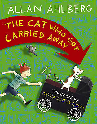 """""""AS NEW"""" Ahlberg, Allan, Cat Who Got Carried Away, Book"""