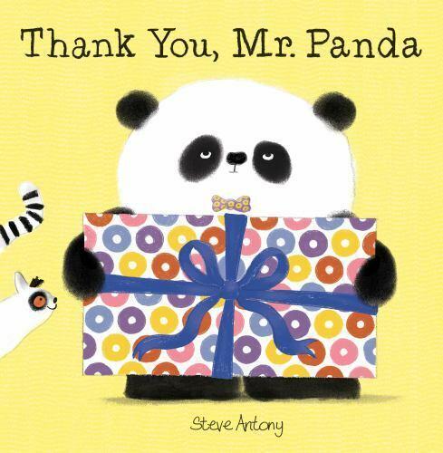 Thank You, Mr. Panda by Antony, Steve , Hardcover