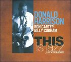 This Is Jazz: Live at the Blue Note [Digipak] by Donald Harrison (CD, Sep-2011, Half Note Records)
