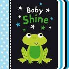Baby Shine by Tiger Tales (Board book, 2014)