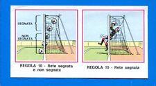 CALCIATORI 1974-75 Panini - Figurina-Sticker n. 209 - REGOLA 10 - RETE -Rec