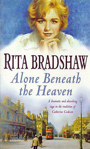 1 of 1 - Alone Beneath the Heaven by Rita Bradshaw | Paperback Book | 9780747258049 | NEW