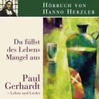 Du füllst des Lebens Mangel aus, 1 Audio-CD von Hanno Herzler (2007)