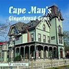 Cape May's Gingerbread Gems by Tina Skinner (Hardback, 2004)