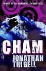 Cham by Jonathan Trigell (Paperback, 2007)