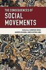 The Consequences of Social Movements by Cambridge University Press (Paperback, 2016)