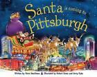 Santa Is Coming to Pittsburgh by Steve Smallman (Hardback, 2013)