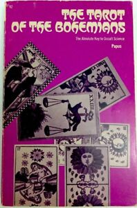 The-Tarot-Of-The-Bohemians-The-Absolute-Key-To-Occult-Science-Papus-1971-PB