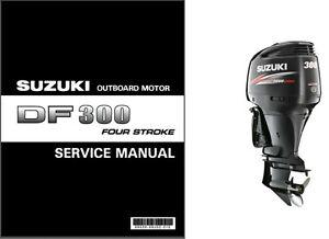 07 10 suzuki df300 four stroke outboard motor service repair manual rh ebay co uk