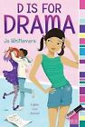 D Is for Drama by Jo Whittemore (Paperback / softback, 2012)