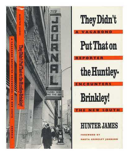 They Didn't Put That on the Huntley-Brinkley!: a Vagabond Reporter Encounters...