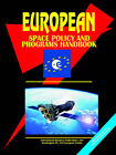 European Space Policy and Programs Handbook by International Business Publications, USA (Paperback / softback, 2006)