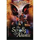 The Scrolls of Adamis: Invites You on an Electrifyng Flight Into Fantasy by David A Kraft (Paperback / softback, 2002)