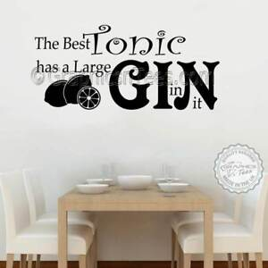 Details About Best Tonic Large Gin Funny Kitchen Wall Stickers Bar Restaurant Decor Decals