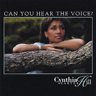 Can You Hear the Voice? * by Cynthia Carter Hill (CD, Jan-2005, Splendor Records)