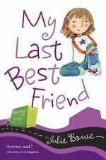 NEW - My Last Best Friend (Friends for Keeps)