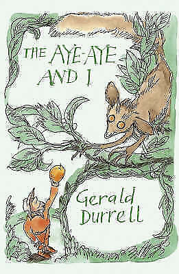 (Good)-The Aye-aye and I: A Rescue Mission in Madagascar (Revival) (Paperback)-D