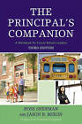 The Principal's Companion: A Workbook for Future School Leaders by Jason R. Mixon, Ross Sherman (Paperback, 2009)