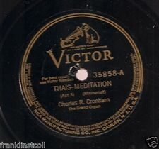 Charles R. Cronham on 78 rpm Victor 35858: Thais-Meditation/Jocelyn-Berceuse